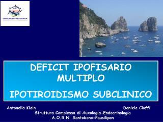 DEFICIT IPOFISARIO MULTIPLO IPOTIROIDISMO SUBCLINICO