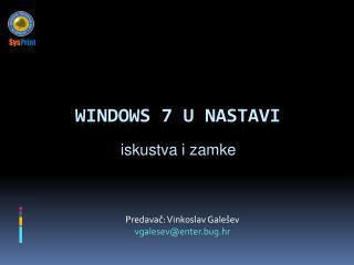 WINDOWS 7 U NASTAVI