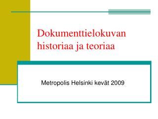 Dokumenttielokuvan historiaa ja teoriaa