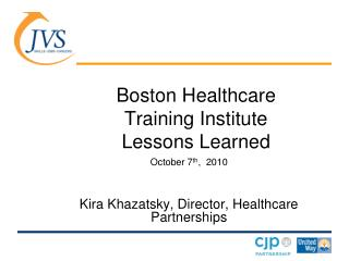 Boston Healthcare Training Institute    Lessons Learned