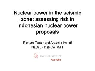 Nuclear power in the seismic zone: assessing risk in Indonesian nuclear power proposals