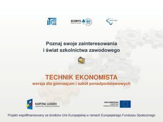TECHNIK EKONOMISTA wersja dla gimnazjum i szkół ponadpodstawowych