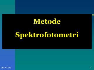 Metode  Spektrofotometri