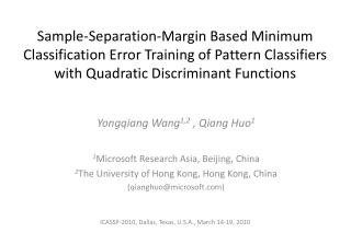 Sample-Separation-Margin Based Minimum Classification Error Training of Pattern Classifiers with Quadratic Discriminant