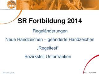 SR Fortbildung 2014