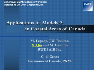 Applications of Models-3 		in Coastal Areas of Canada