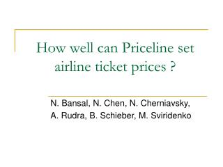 How well can Priceline set airline ticket prices ?