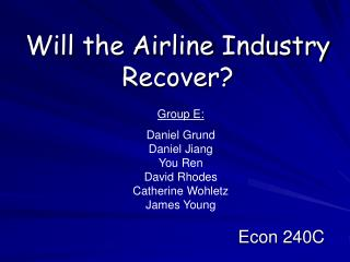 Will the Airline Industry Recover?