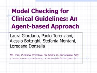 Model Checking for Clinical Guidelines: An Agent-based Approach