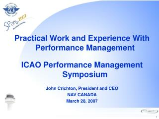 Practical Work and Experience With Performance Management ICAO Performance Management Symposium