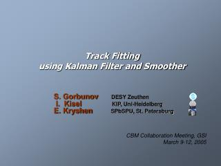 Track Fitting  using Kalman Filter and Smoother
