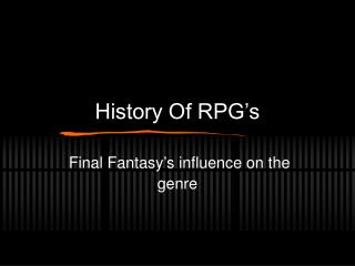 History Of RPG