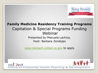 Family Medicine Residency Training Programs Capitation & Special Programs Funding   Webinar