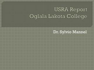 USRA Report Oglala Lakota College