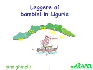 Leggere ai bambini in Liguria