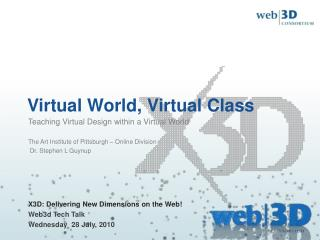 Virtual World, Virtual Class