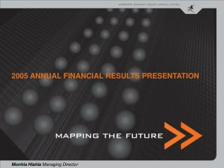 2005 ANNUAL FINANCIAL RESULTS PRESENTATION