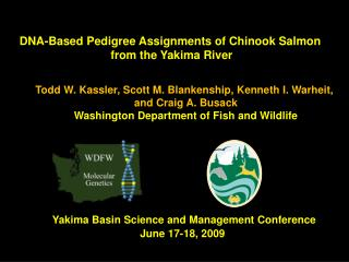 DNA-Based Pedigree Assignments of Chinook Salmon  from the Yakima River