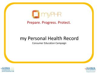 m y Personal Health Record Consumer Education Campaign