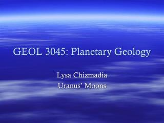 GEOL 3045: Planetary Geology
