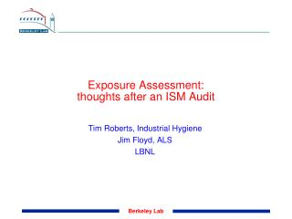 Exposure Assessment:  thoughts after an ISM Audit