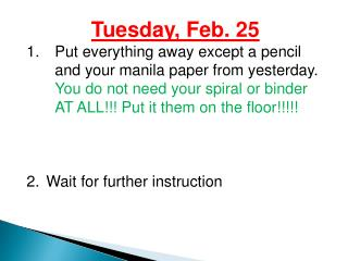 Tuesday ,  Feb.  25