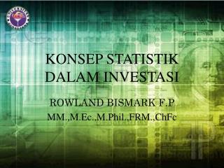 KONSEP STATISTIK DALAM INVESTASI