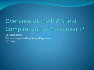 Overview of the PSTN and Comparisons to Voice over IP