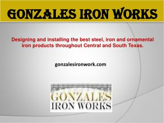 Best Iron Works Company in Austin, Texas