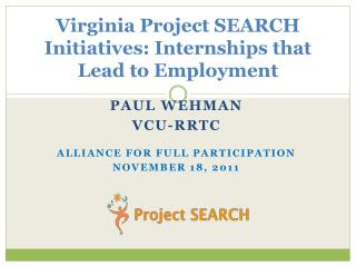 Virginia Project SEARCH Initiatives: Internships that Lead to Employment