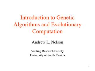 Introduction to Genetic Algorithms and Evolutionary Computation