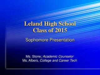 Leland High School Class of 2015
