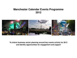 Manchester Calendar Events Programme 2012