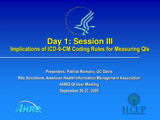 Day 1: Session III Implications of ICD-9-CM Coding Rules for Measuring QIs
