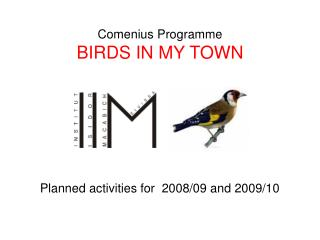 Comenius Programme BIRDS IN MY TOWN
