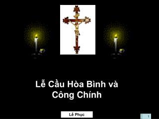 Lễ Cầu Hòa Bình và  Công Chính