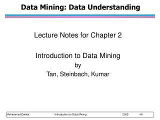 Data Mining: Data Understanding