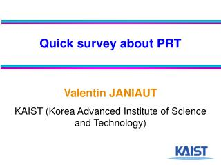 Quick survey about PRT