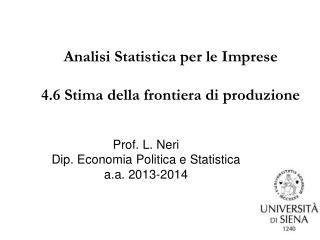Analisi Statistica per le Imprese 4.6 Stima della frontiera di produzione