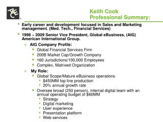 Keith Cook  				Professional Summary: