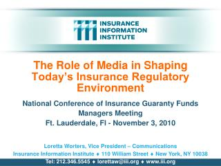 The Role of Media in Shaping Today's Insurance Regulatory Environment