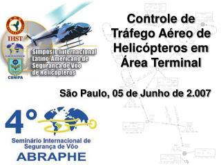 S o Paulo, 05 de Junho de 2.007