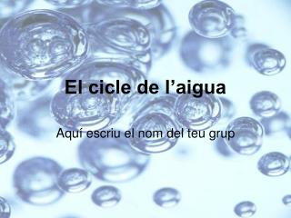 El cicle de l'aigua