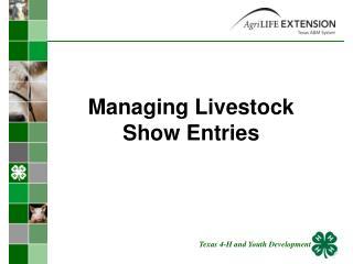Managing Livestock  Show Entries