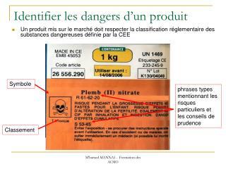 Identifier les dangers d'un produit