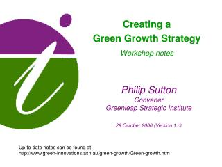 Philip Sutton Convener Greenleap Strategic Institute 29 October 2006 (Version 1.c)