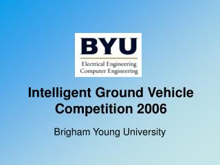 Intelligent Ground Vehicle Competition 2006