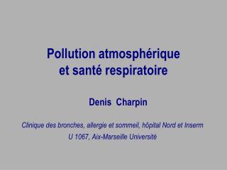 Pollution atmosphérique  et santé respiratoire