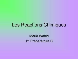 Les Reactions Chimiques