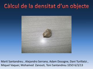 Càlcul de la densitat d'un objecte